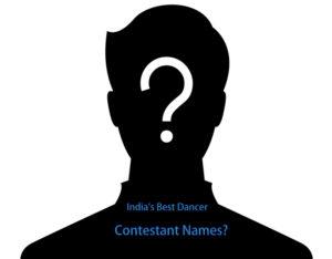 India's Best Dancer Contestants List