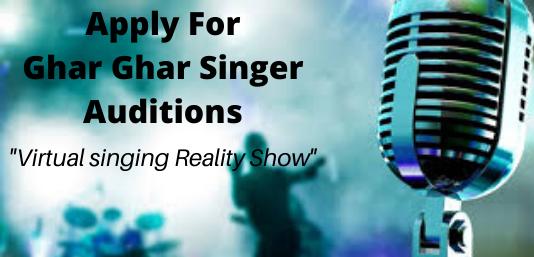Ghar Ghar Singer Auditions
