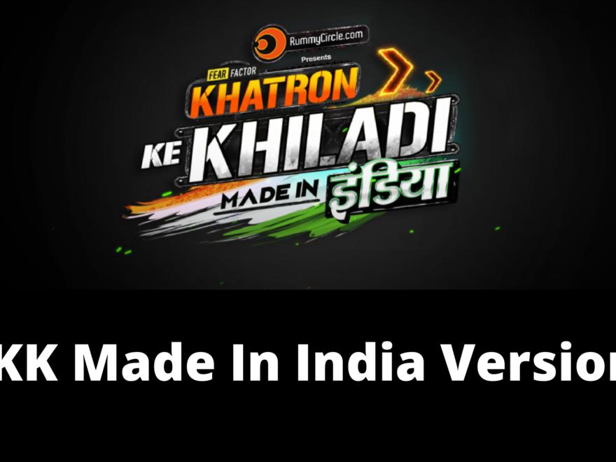 Khatron Ke Khiladi Made In India